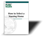 How to Select a Nursing Home