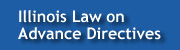 Illinois Law on Advance Directives